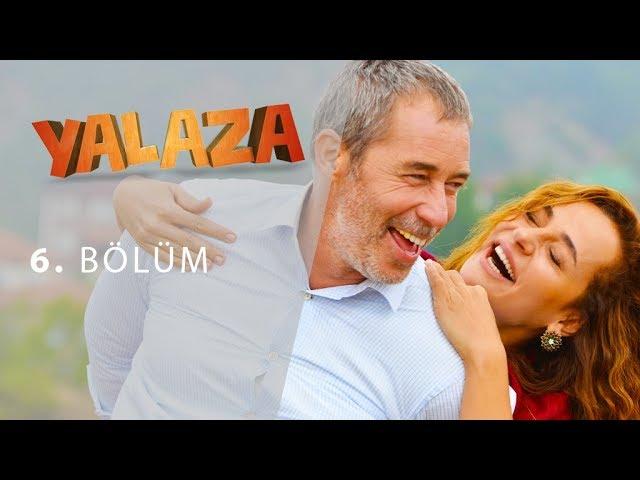 Yalaza 6.Bölüm