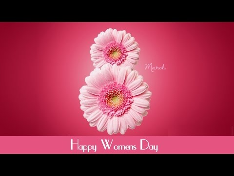 Songs For Women's Day -  Best Songs Ever HQ