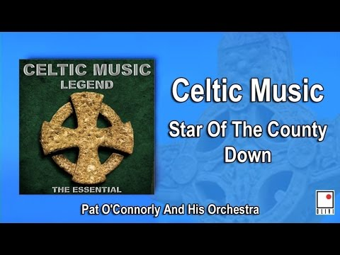 Irish Music & Celtic Music - Star Of The County Down - Single - Best Of Pat O'Connorly