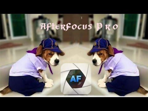 แอพแต่งรูปสวยๆ หน้าชัดหลังเบลอ afterfocus pro