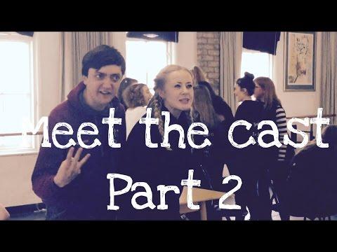 Les Mis Meet the cast part 2
