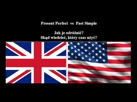 Present Perfect vs Simple Past - jak odróżnić? jak używać? czasy w języku angielskim -  czesc I