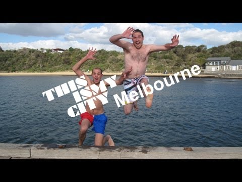 This Is My City - Episode 7 - Melbourne