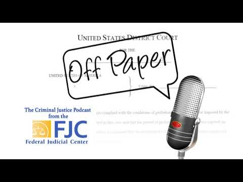 Off Paper – Episode 6: A Conversation With Chief U.S. Probation Officer Doug Burris