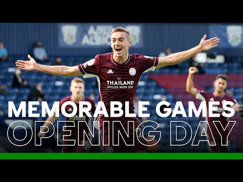 Memorable Opening Days For The Foxes | Leicester City | Premier League Fixtures