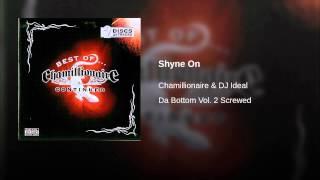 Shyne On
