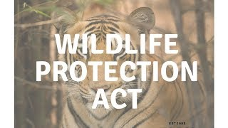 Wildlife Protect Act -  - Quick Revision Series - Environment for UPSC || IAS