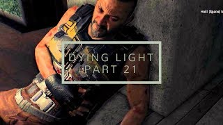 Dying Light | We defeated Tahir.