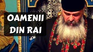 Oameni pe care ii putem gasi in rai - de Părintele Calistrat Chifan