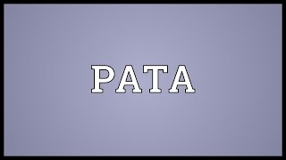 PATA Meaning