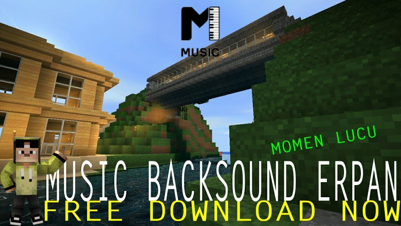 Backsound Lucu Erpan1140 No Copyright Download Now Youtube