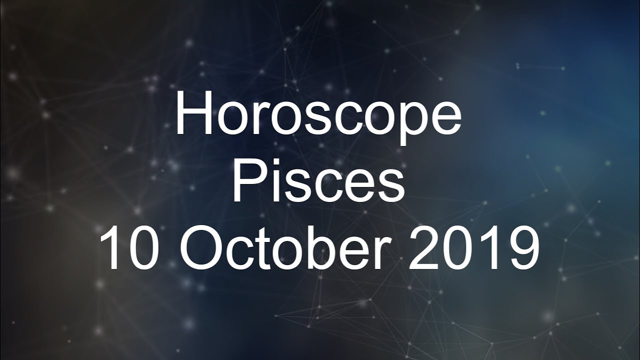 pisces daily horoscope 21 october 2019