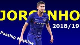 Jorginho 2018/19 ● Passing Machine | Great Passes, Skills, Goals