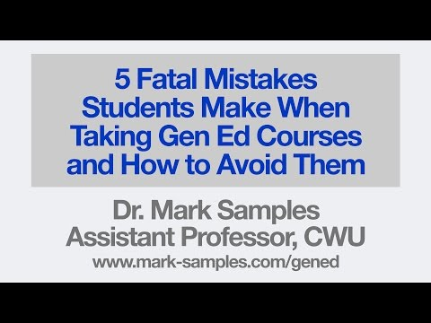 5 Fatal Mistakes Students Make in Gen Ed Courses and How to