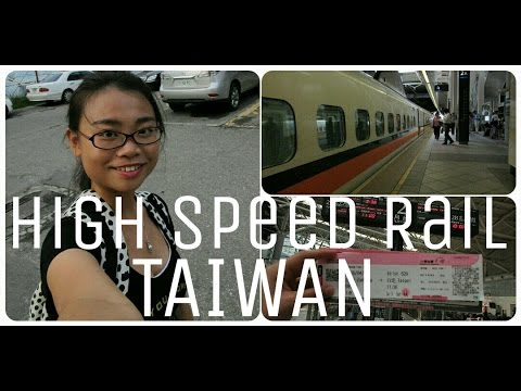 Learn All About The High Speed Rail in Taiwan