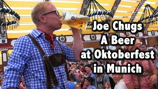 Joe Chugs A Beer At Oktoberfest As Slowly As Possible