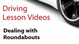 driving lesson videos : Roundabouts