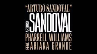 Pharrell Williams - Arturo Sandoval ft. Ariana Grande