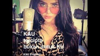Lagu Bikin Baper...!!! Kiki Syarah Duo Biduan