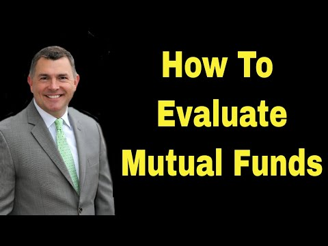 How To Evaluate Mutual Funds