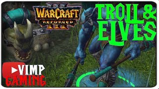 Warcraft 3 Reforged   Troll & Elves   The Ice Troll