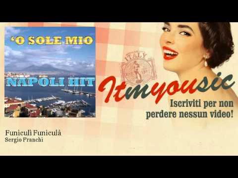 Sergio Franchi - Funiculì Funiculà
