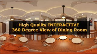 High Quality Interactive 360 degree panorama view of Dining Room