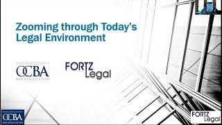 OCBA Webinar - Zooming through Today's Legal Environment