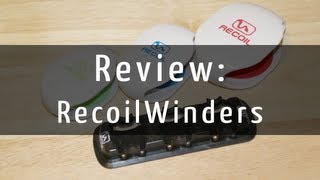 [Product Review]: Recoil Winders (Cable Management)