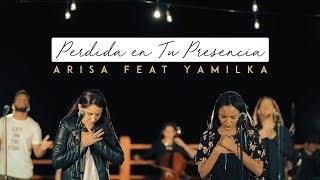 Arisa Feat. Yamilka - Perdida En Tu Presencia ( Video Oficial )