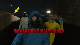 RATMAN FOUND IN GTA ONLINE!