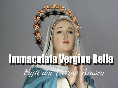 Immacolata Vergine bella, Figli del divino amore, by Prince of roses