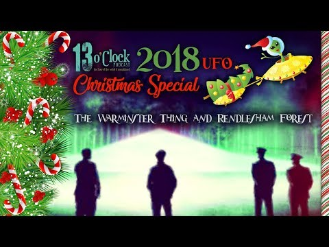 Episode 123 - Christmas Special: The Warminster Thing and the Rendlesham Forest Incident