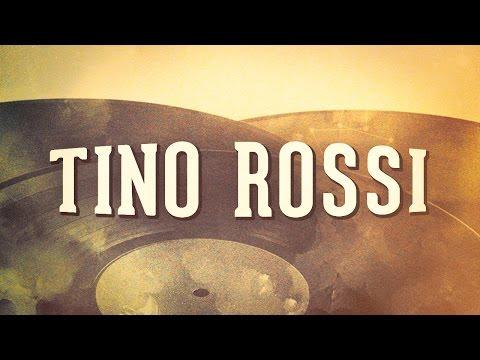 Tino Rossi, Vol. 1 « Les idoles de la chanson française » (Album complet)
