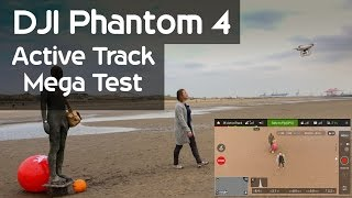 DJI Phantom 4 Active Track Mega Test