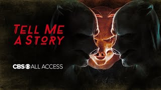 Tell Me A Story | Now Streaming on CBS All Access