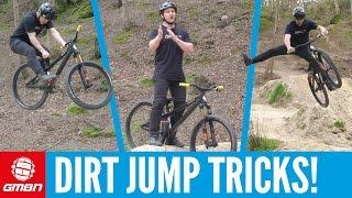 8 Beginner Dirt Jump Tricks To Master | Mountain Bike Skills