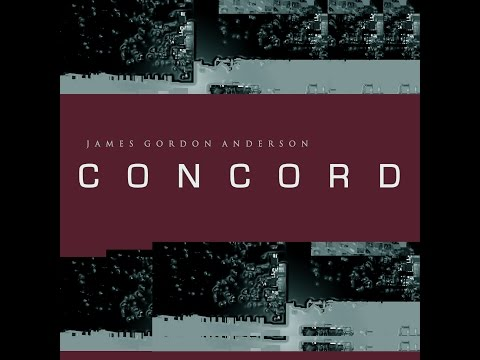CONCORD I (1998) by James Gordon Anderson