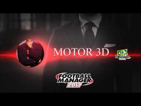 Motor 3D: Parte 1 - Football Manager 2017