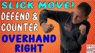 Sneaky Moves For Defending and Countering This Punch | Overhand Right in Fight