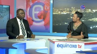 THE 6PM NEWS(Guest: AKO John AKO) MONDAY AUGUST 20th 2018 EQUINOXE TV