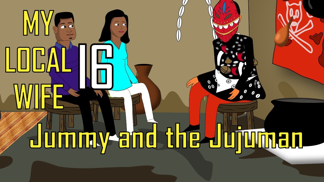 Download My Local Wife 16 ; Jummy and the Jujuman