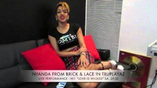 Nyanda from BRICK & LACE LIVE in TRUPLAYAZ