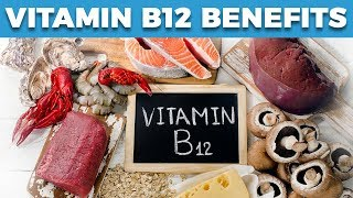Top 7 Vitamin B12 Benefits: It Improves These Key Things...