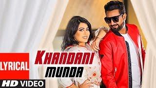 Geeta Zaildar: Khandani Munda (Full Lyrical Song) Gurlez Akhtar | Jassi X | Latest Punjabi Song 2019