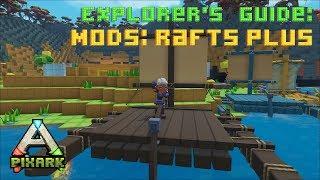 Explorers Guide : Rafts Plus (Mods)