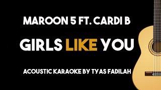 Girls Like You - Maroon 5 feat Cardi B (Acoustic Guitar Karaoke Version)