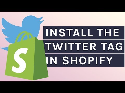 How to Install the Twitter Tag in Shopify and Get Your Ads' ROAS thumbnail