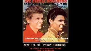 Everly Brothers~FULL CD! Songs Our Daddy Taught Us~ new audio