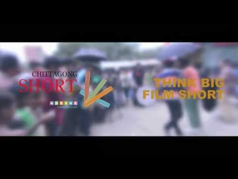 1st Promotional | Chittagong SHORT Film Festival